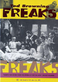 Freaks / regia di Tod Browning