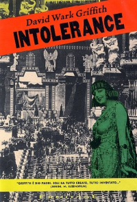 Intolerance [DVD] / regia David Wark Griffith ; sceneggiatura David Wark Griffith, Frank E. Woods, Anita Loos ; musiche Joseph Carl Breil, Carl Davis, David Wark Griffith
