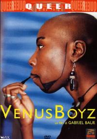 Venus Boyz [Videoregistrazione] / regia di Gabrielle Baur ; musiche di Sophie Maintigneux