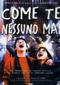 Come te nessuno mai [Videoregistrazione] / un film di Gabriele Muccino ; sceneggiatura di Gabriele Muccino con la collaborazione di Silvio Muccino e Adele Tulli ; musiche di Paolo Buonvivo