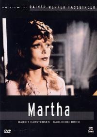 Martha [DVD] / regia di Rainer Werner Fassbinder ; musica Manfred Oelschlegel ; sceneggiatura Rainer Werner Fassbinder ; liberamente ispirato al racconto For the rest of her life di Cornell Wooldrich