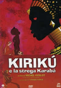 Kirikù e la strega Karabà [Videoregistrazione] / scritto e diretto da Michel Ocelot ; musiche di Youssou N'Dour
