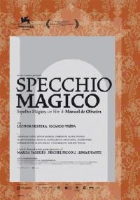 Specchio magico [DVD] / un film di Manoel de Oliveira ; scritto da Manoel de Oliveira ; tratto dal romanzo A alma dos ricos di Agustina Bessa-Luis