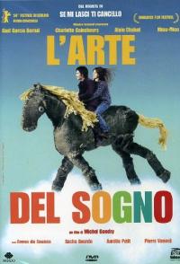 L'arte del sogno [DVD] / scritto e diretto da Michel Gondry ; musica originale Jean-Michel Bernard