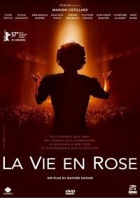 La vie en rose [DVD] / un film di Olivier Dahan ; sceneggiatura Olivier Dahan ; adattamento e dialoghi Olivier Dahan e Isabelle Sobelman ; musica originale di Christopher Gunning