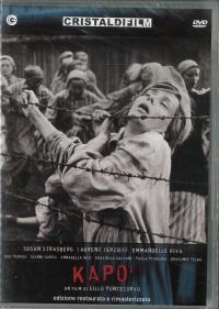 Kapo' [DVD] / un film di Gillo Pontecorvo ; soggetto e sceneggiatura di Gillo Pontecorvo e Franco Solinas ; musiche di Carlo Rustichelli e Gillo Pontecorvo