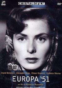 Europa '51 [DVD] / un film di Roberto Rossellini ; soggetto di Roberto Rossellini ; musica composta e diretta da Renzo Rossellini