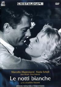 Le notti bianche [DVD] / un film di Luchino Visconti ; sceneggiatura di Suso Cecchi D'Amico, Luchino Visconti ; musiche di Nino Rota