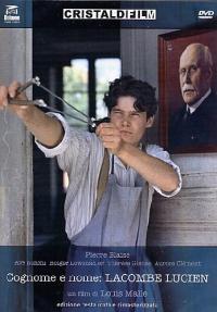 Cognome e nome: Lacombe Lucien [Videoregistrazione] / un film di Louis Malle ; soggetto e sceneggiatura di Louis Malle e Patrick Modiano ; musica di Django Reinhardt