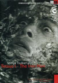 Tetsuo 1., the iron man