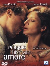 Un viaggio chiamato amore [DVD]