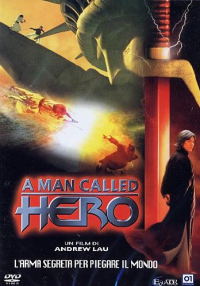 A man called hero / un film di Andrew Lau ; screenplay Manfred Wong ; based on the original work of Ma Wing Shing