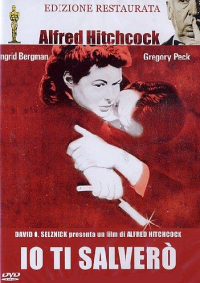 Io ti salvero' [DVD]  / directed by Alfred Hitchcock ; music by Miklos Rozsa ; screenplay by Ben Hecht ; suggested by Francis Beeding's novel The house of Dr. Edwardes ; adaptation by Angus MacPhail