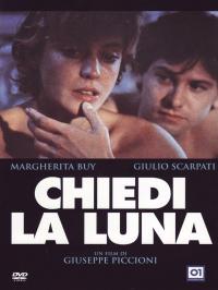 Chiedi la luna [DVD] / un film di Giuseppe Piccioni ; [con] Margherita Buy, Giulio Scarpati ... [et al.] ; musica Antonio Di Pofi ;