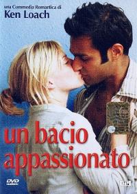 Un bacio appassionato [DVD] / regia di Ken Loach ; sceneggiatura Paul Laverty ; musiche George Fenton