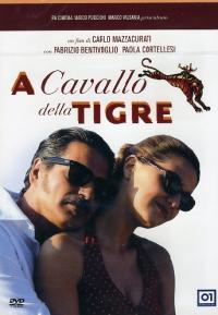 A cavallo della tigre [DVD]