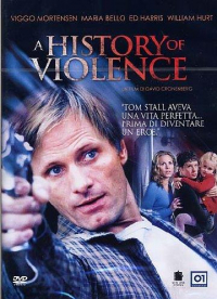 A history of violence [DVD] / un film di David Cronenberg ; sceneggiatura di Josh Olson ; tratto dal romanzo a fumetto di John Wagner e Vince Locke ; musiche di Howard Shore