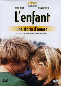 L'enfant [DVD] : una storia d'amore / un film di Jean-Pierre e Luc Dardenne ; sceneggiatura Jean-Pierre e Luc Dardenne