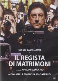 Il regista di matrimoni [DVD]