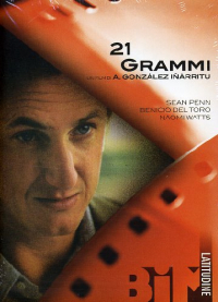 21 grammi [Videoregistrazione] / regia di Alejandro Gonzàlez Inàrritu ; soggetto e sceneggiatura di Guillermo Arriaga Jordàn ; musiche di Gustavo Santaolalla