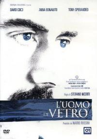 L' uomo di vetro [DVD]