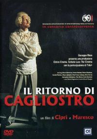 Il ritorno di Cagliostro / regia, soggetto e sceneggiatura di Daniele Ciprì, Franceo Maresco ; musica di Salvatore Bonafede