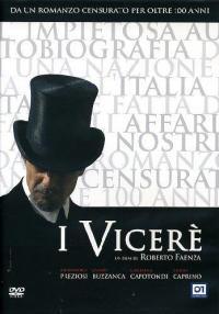 I Viceré [Videoregistrazione] / un film di Roberto Faenza ; sceneggiatura di Francesco Bruni ... [et al.] ; musica di Paolo Buonvino