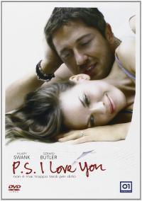 P.S. I love you [Videoregistrazione] / diretto da Richard Lagravenese ; sceneggiatura di Richard LaGravenese e Steven Rogers ; musiche di John Powell