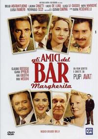 Gli amici del Bar Margherita [DVD] / un film scritto e diretto da Pupi Avati ; musica di Lucio Dalla