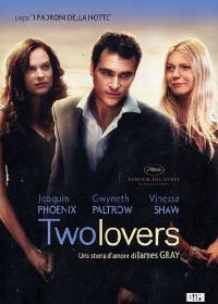 Two lovers [DVD] / diretto da James Gray ; sceneggiatura James Gray & Richard Menello