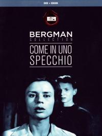 Come in uno specchio [DVD] / regia Ingmar Bergman ; sceneggiatura Ingmar Bergman ; musiche Eric Nordgren