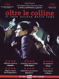 Oltre le colline [Videoregistrazione] : il lato oscuro della fede / regia di Cristian Mungiu ; suono [di] Cristian Tarnovetchi
