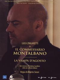 Il commissario Montalbano [VIDEOREGISTRAZIONE]. La vampa d'agosto