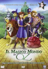 Il magico mondo di Oz [videoregistrazione]