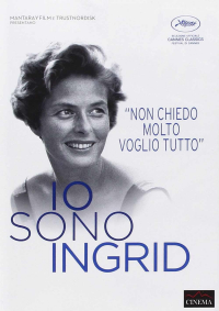 Io sono Ingrid / un documentario di Stig Björkman ; compositore Michael Nyman