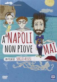 [archivio elettronico] A Napoli non piove mai