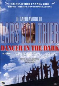 Dancer in the dark [DVD] / scritto e diretto da Lars von Trier ; musiche composte da Bjork