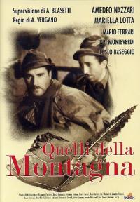 Quelli della montagna / regia di A. Vergano