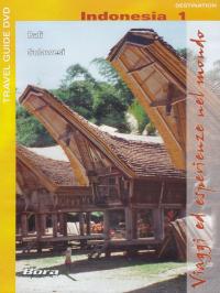 Viaggi ed esperienze nel mondo [Videoregistrazione]. Indonesia 1 : Bali, Sulawesi