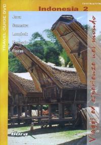 Viaggi ed esperienze nel mondo [Videoregistrazione]. Indonesia 2 : Java, Sumatra, Lombok, Komodo, Flores
