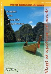 Viaggi ed esperienze nel mondo [Videoregistrazione]. Nord Tailandia & Laos