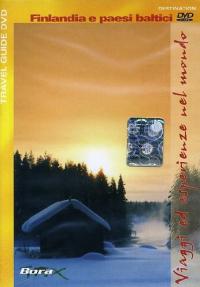 Viaggi ed esperienze nel mondo [Videoregistrazione]. Finlandia e paesi baltici