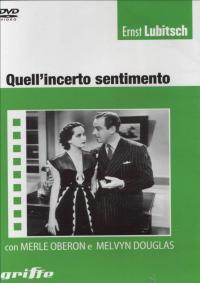 Quell'incerto sentimento / regia di Ernst Lubitsch