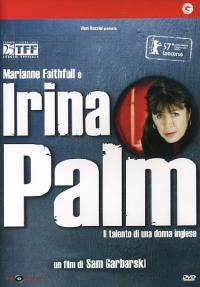Irina Palm [Videoregistrazione] : il talento di una donna inglese / un fim di Sam Garbarski ; sceneggiatura di Martin Herron e Philippe Blasband ; musiche di Ghinzu