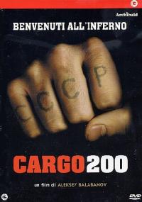 Cargo 200 [DVD]
