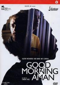 Good morning Aman [Videoregistrazione] / diretto da Claudio Noce ; sceneggiatura [di] Diego Ribon, Heidrun Schleef, Claudio Noce ; musiche [di] Valerio Vigliar