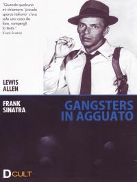 Gangsters in agguato [VIDEOREGISTRAZIONE]