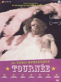 Tournée: il vero burlesque
