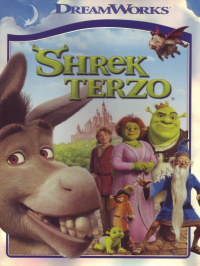 Shrek terzo [DVD] / directed by Chris Miller ; music by Harry Gregson-Williams ; based upon the book by William Steig ; story by Andrew Adamson ; screenplay by Jeffrey Price ... [et al.]