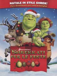 Shrekkati per le feste [DVD] / [directed by Gary Trousdale ; screenplay by Gary Trousdale ... [et al.] ; music by Harry Gregson-Williams]